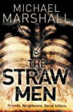 Cover of: The Straw Men | Michael Marshall