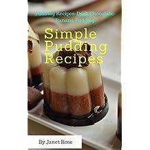 Simple Pudding Recipes (English Edition)