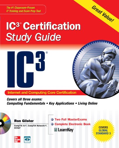 Internet Core and Computing IC3 Certification Global Standard 3 Study Guide (Certification Press) (English Edition)