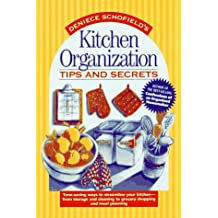 Kitchen Organization Tips and Secrets