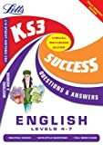 Key Stage 3 English Question and Answers Success Guide: Levels 4-7 (Key Stage 3 Success Guides Questions & Answers)