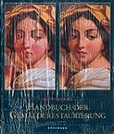 Handbuch der Gemälderestaurierung