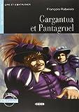 Gargantua et Pantagruel con CD, Collana Lire et S'entraîner