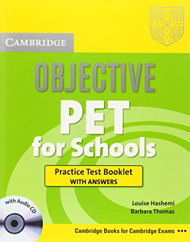 Objective PET For Schools Practice Test Booklet with Answers with Audio CD