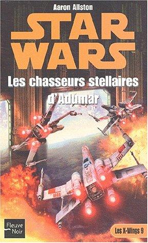 Star Wars, tome 53 : Les Chasseurs stellaires d'Adumar par Aaron Allston
