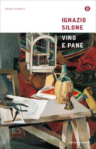 Vino e pane (Oscar classici moderni Vol. 119)