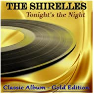 Tonight's the Night (Classic Album - Gold Edition)