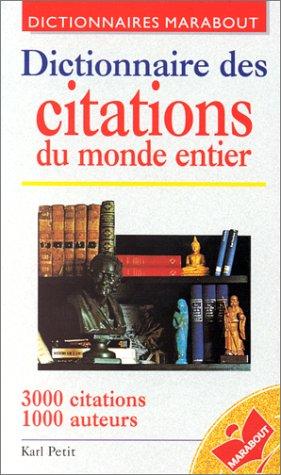Dictionnaire des citations du monde entier. 3ème édition