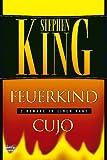 Stephen King: Feuerkind / Cujo