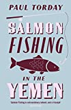Image de Salmon Fishing in the Yemen (English Edition)
