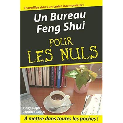 Un Bureau Feng Shui Poche Pour les Nuls