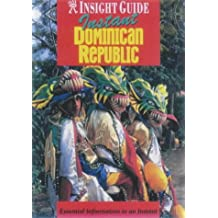 Dominican Republic Insight Instant (Insight Guide Instant)