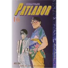 Patlabor Mobile Police, Tome 16 :