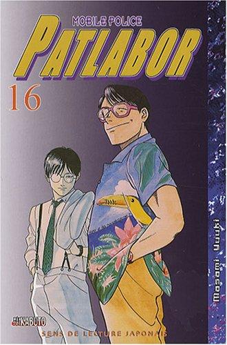 Patlabor Mobile Police, Tome 16 : par Masami Yuuki
