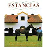 Estancias/ Ranches: The Great Houses and Ranches of Argentina by Maria Saenz Quesada (2007-05-01)
