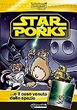 Star Porks. e il coso venuto dallo spazio