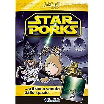 Star Porks... E Il Coso Venuto Dallo Spazio