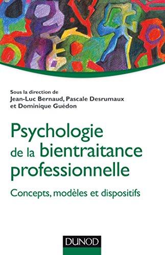 Psychologie de la bientraitance professionnelle - Concepts, modles et dispositifs