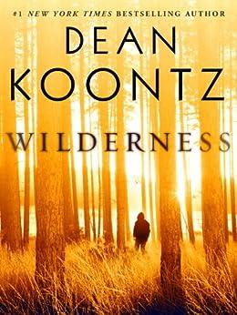 Wilderness (Short Story) (Kindle Single) von [Koontz, Dean]