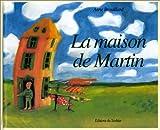 La Maison de Martin