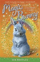 Magic Bunny: Classroom Capers