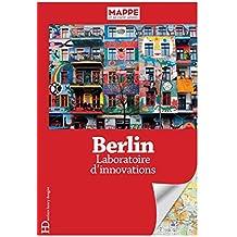 Berlin : laboratoire d'innovations