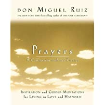 Prayers: A Communion with our Creator (A Toltec Wisdom Book) (English Edition)