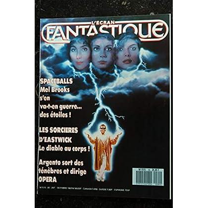 L'écran fantastique n° 85 * 1987 * SPACEBALLS Mel Brooks Les sorcières d'Eastwick Argento OPERA
