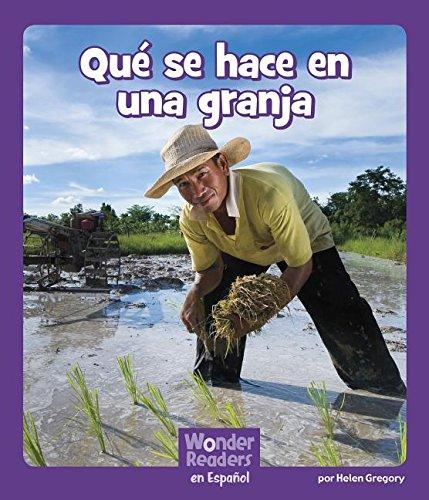 Qué Se Hace En Una Granja (Wonder Readers Spanish Early)