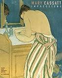 Mary Cassatt - Impressions