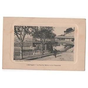 CPA (13) L'ESTAQUE - Le Pavillon Mistral et la Passerelle