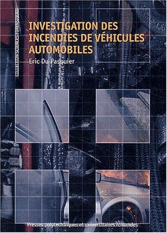 Investigation des incendies de véhicules automobiles