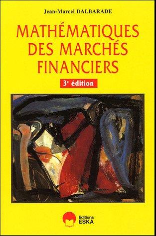 Mathématiques des marchés financiers par Jean-Marcel Dalbarade