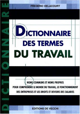 Dictionnaire des termes du travail