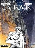 Les Cités Obscures, tome 4 - La Tour