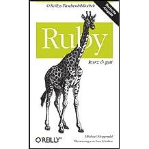 Ruby - kurz & gut (O'Reillys Taschenbibliothek)