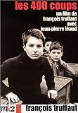 les 400 coups / François Truffaut, réal.   Truffaut, François. Monteur. Scénariste