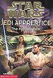 "The Hidden Past (""Star Wars"" Jedi Apprentice)"