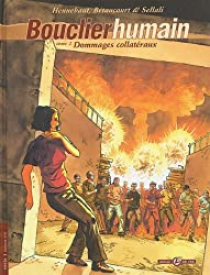 Bouclier humain, Tome 2 : Dommages collatéraux : Cycle 1