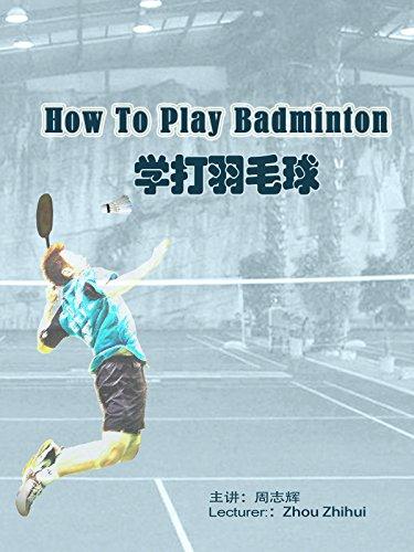 How to Play Badminton [OV]