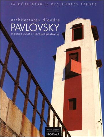 Architectures d'André Pavlovsky