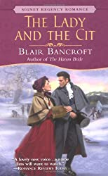 The Lady and the Cit (Signet Regency Romance)