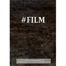 Carnet à Scénarios 16:9 160 Pages - 4 cadres de scénarios par page disposés à la vertical: 17.78 x 25.4 cm Carnet avec couverture noire, idéal pour ... vous Assister dans votre Processus Créatif.