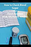 How to Check Blood Sugar (Diabetes)