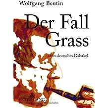 Der Fall Grass: Ein deutsches Debakel