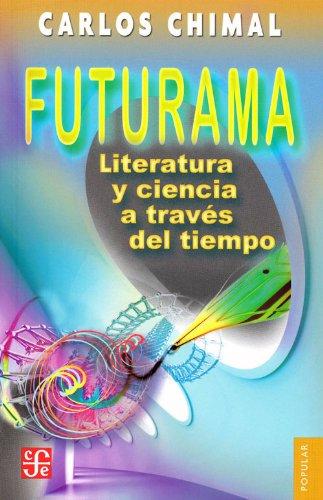 Futurama (Coleccion Popular (Fondo de Cultura Economica))