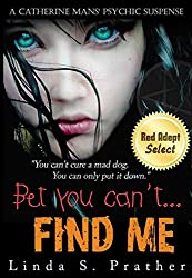 Prather, MS Linda S [ Bet You Can't...Find Me! ] [ BET YOU CAN'T...FIND ME! ] Feb - 2012 { Paperback }