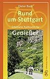 Rund um Stuttgart: Erholsame Radtouren für Genießer