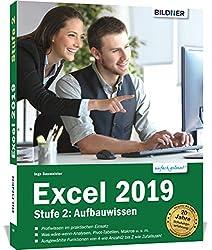 Excel 2019 - Stufe 2: Aufbauwissen: Komplett in Farbe!