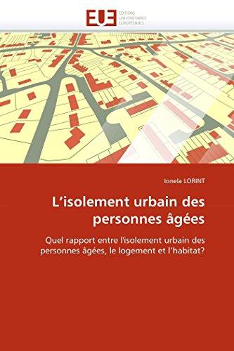 L''isolement urbain des personnes âgées par Ionela LORINT